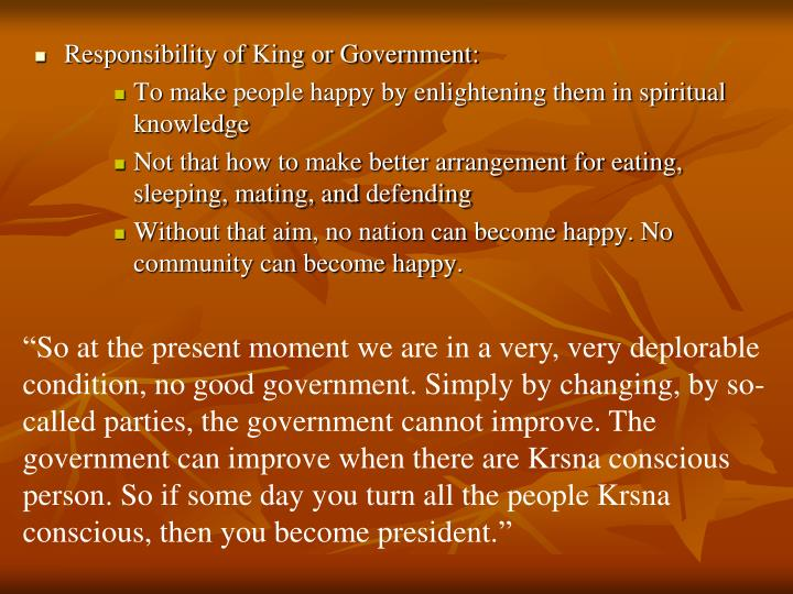 Responsibility of King or Government: