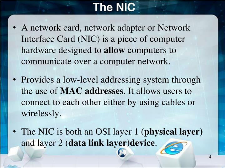 The NIC