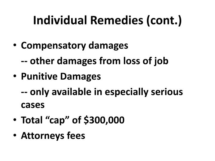 Individual Remedies (cont.)