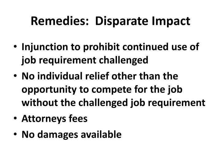 Remedies:  Disparate Impact