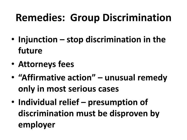Remedies:  Group Discrimination