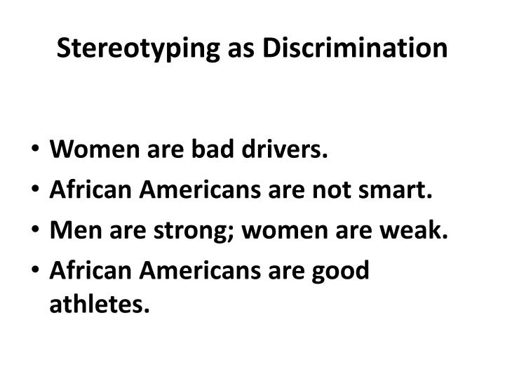 Stereotyping as Discrimination