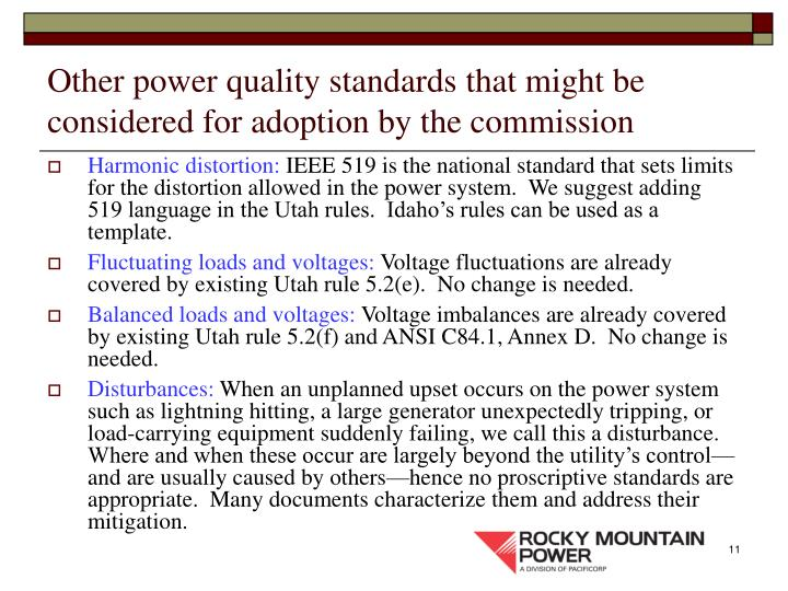 Other power quality standards that might be considered for adoption by the commission