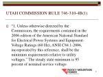 utah commission rule 746 310 4b 1