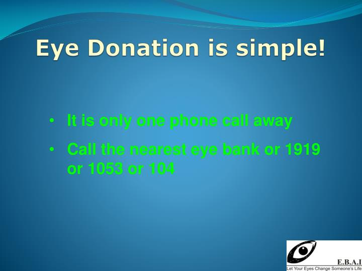 Eye Donation is simple!