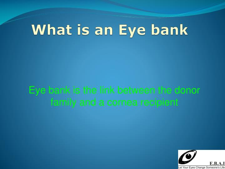 What is an Eye bank
