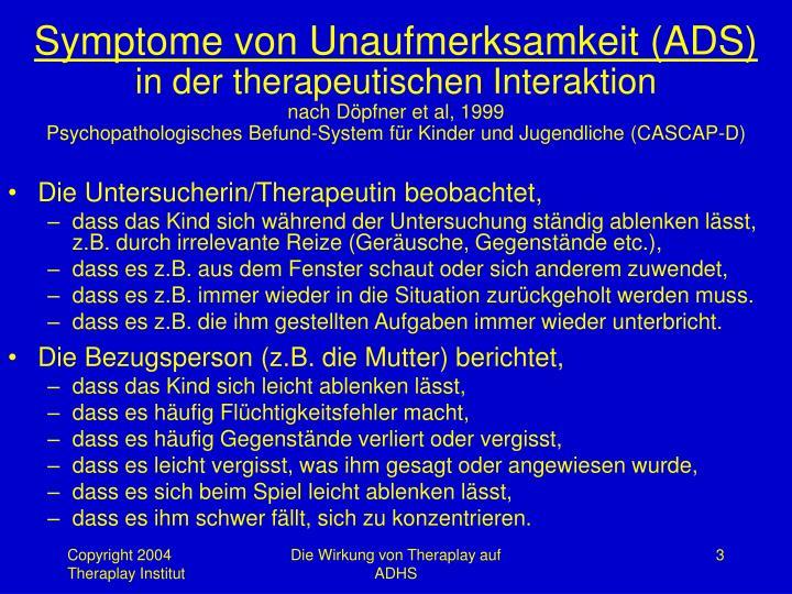 Symptome von Unaufmerksamkeit (ADS)