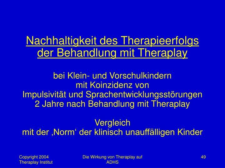 Nachhaltigkeit des Therapieerfolgs