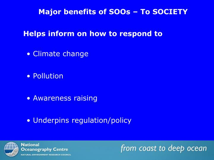 Major benefits of SOOs – To SOCIETY