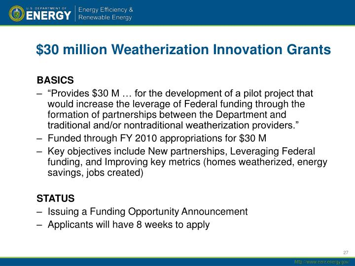 $30 million Weatherization Innovation Grants