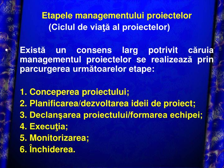 Etapele managementului proiectelor