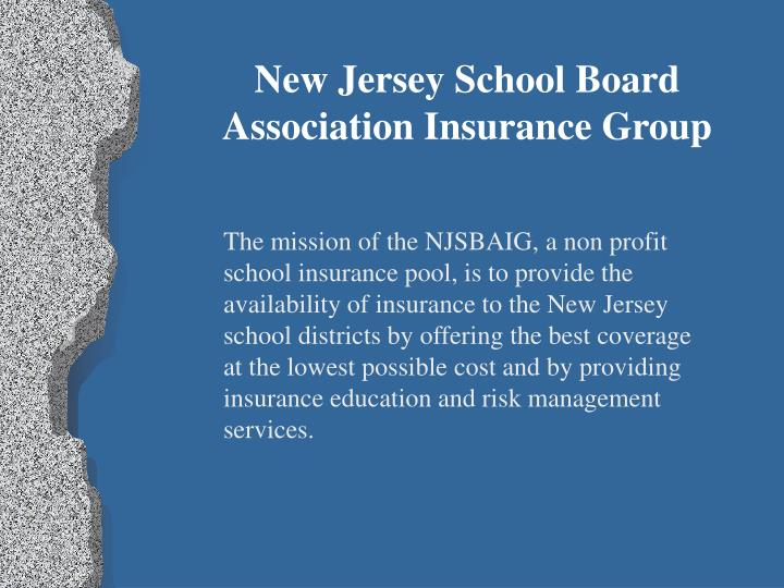 New Jersey School Board Association Insurance Group