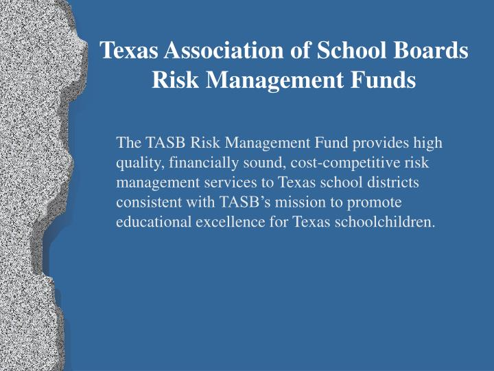Texas Association of School Boards Risk Management Funds