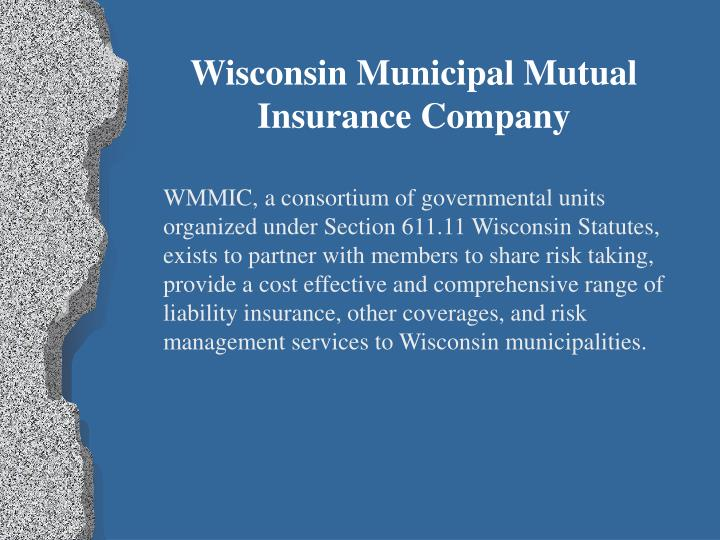 Wisconsin Municipal Mutual Insurance Company