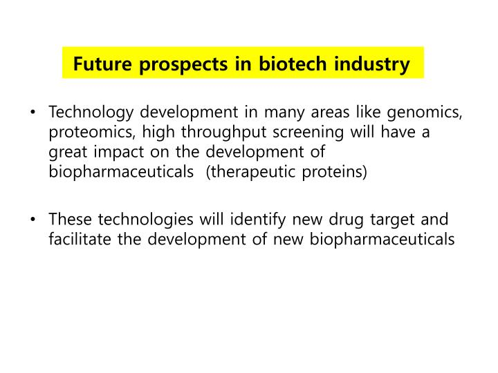 Future prospects in biotech industry