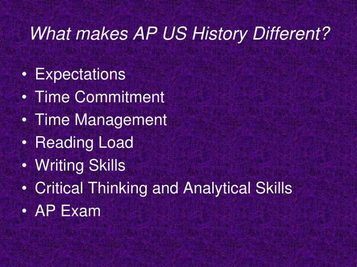 What makes AP US History Different?