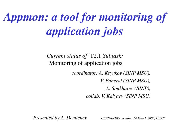 Appmon: a tool for monitoring of application jobs
