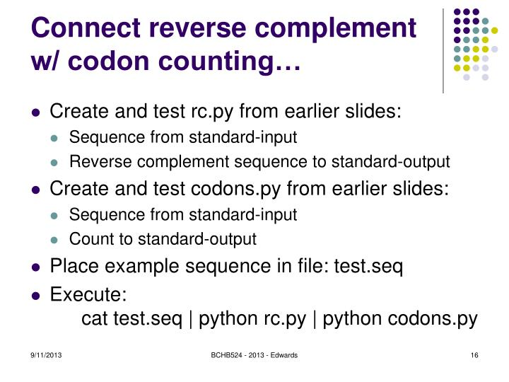 Connect reverse complement w/ codon counting…