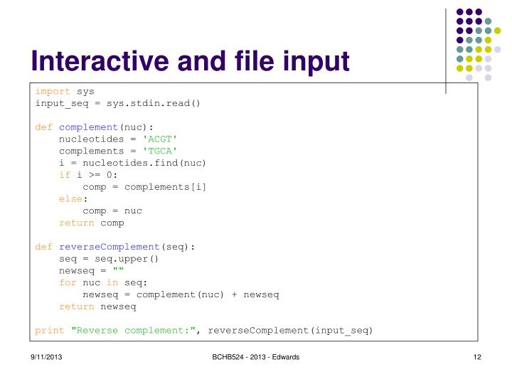 Interactive and file input