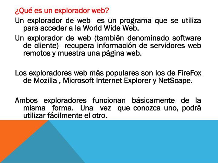 ¿Qué es un explorador web?