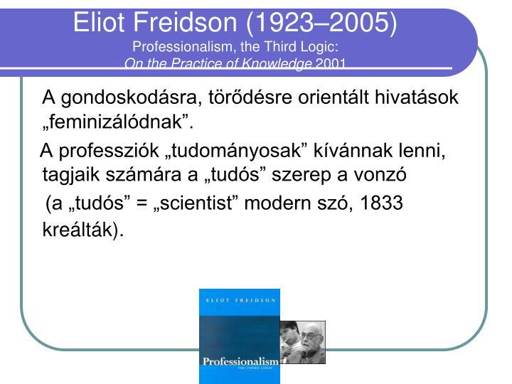Eliot Freidson (1923–2005)