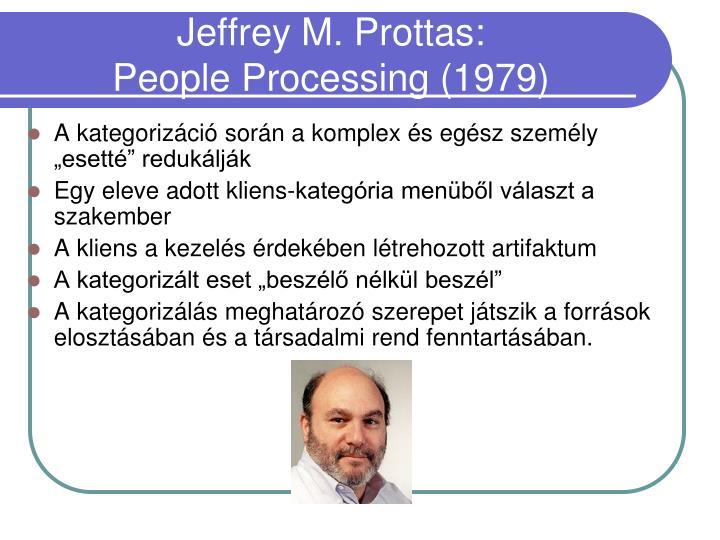 Jeffrey M. Prottas: