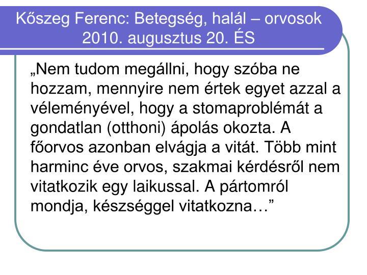 Kőszeg Ferenc: Betegség, halál – orvosok