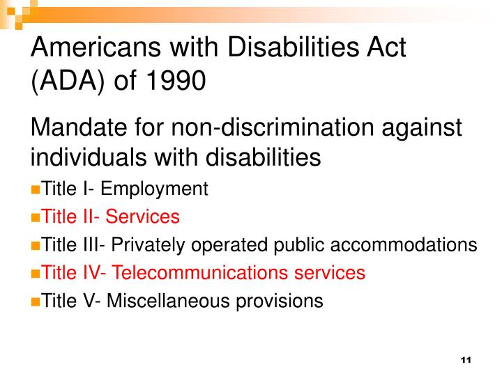 overview of the american disabilities act ada A non-exhaustive in-depth overview of disability discrimination is below title i of  the americans with disabilities act of 1990 (ada), codified as 42 usc 12101,.