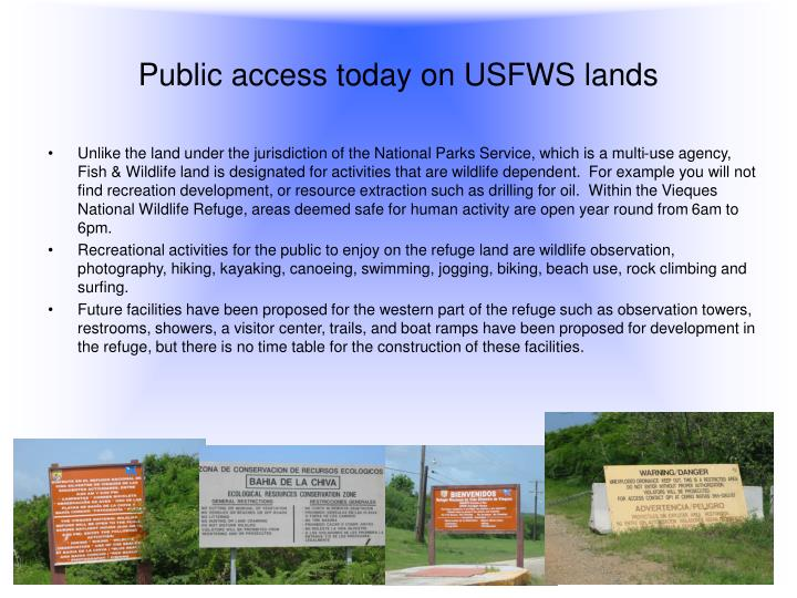 Public access today on USFWS lands