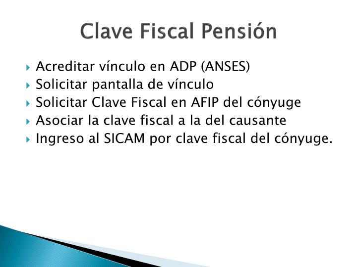 Clave Fiscal Pensión