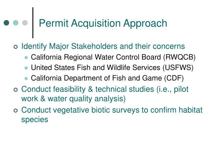 Permit Acquisition Approach