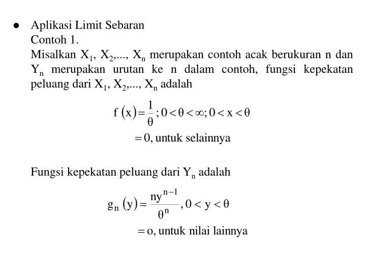 Aplikasi Limit Sebaran