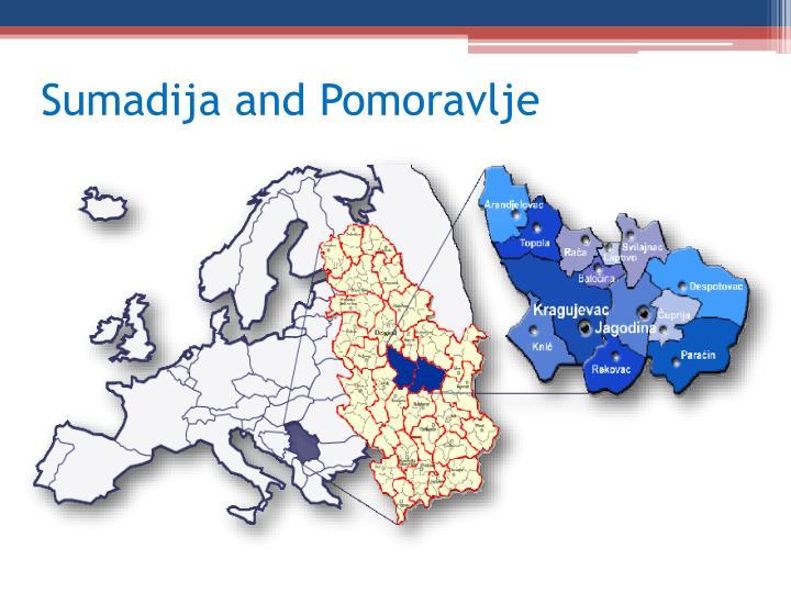 Sumadija and Pomoravlje