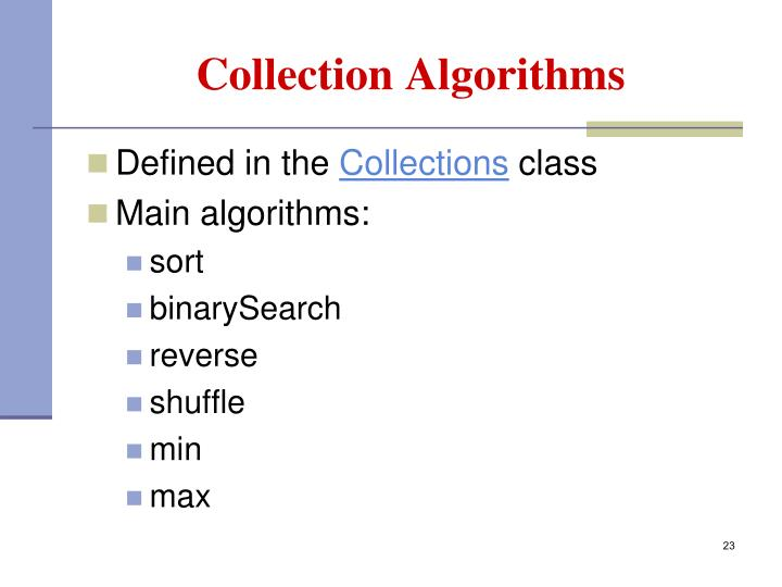 Collection Algorithms
