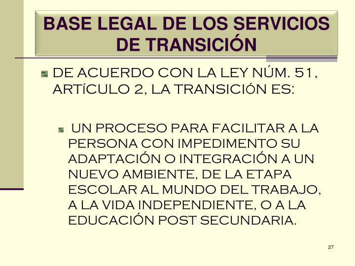 BASE LEGAL DE LOS SERVICIOS DE TRANSICI
