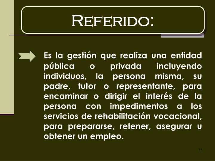Referido: