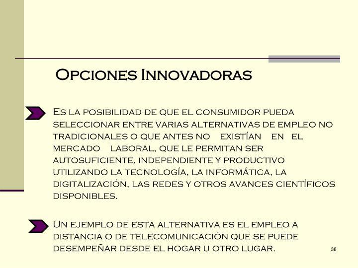 Opciones Innovadoras