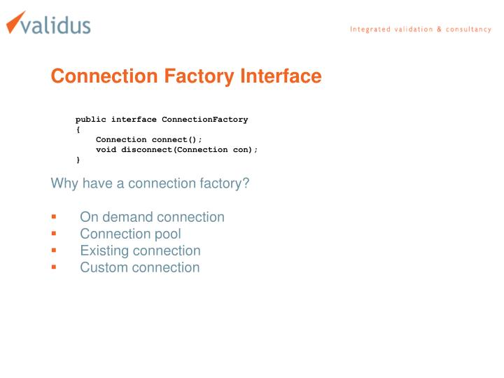 Connection Factory Interface