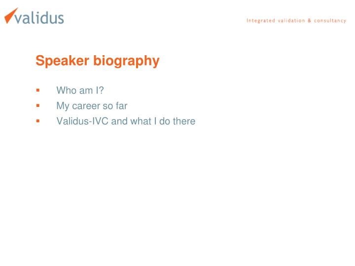 Speaker biography