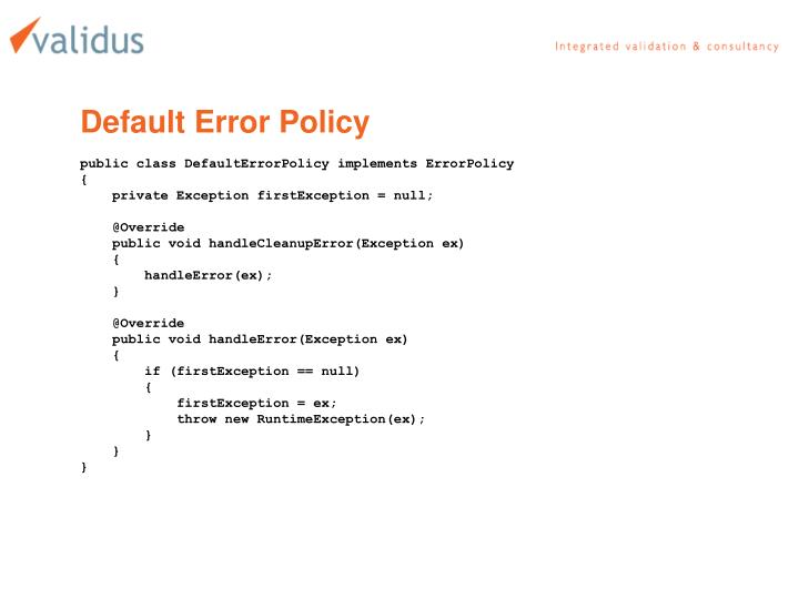 Default Error Policy