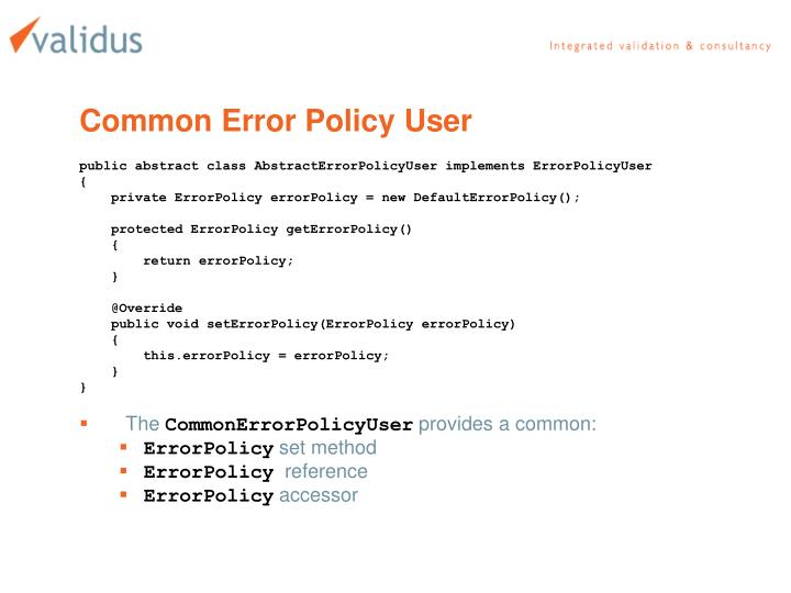 Common Error Policy User