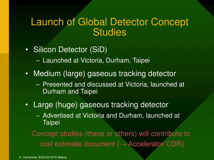 Launch of Global Detector Concept Studies