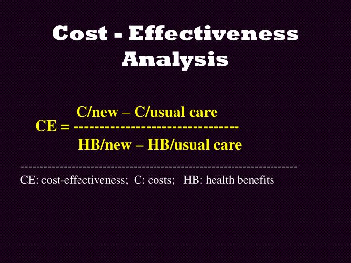 Cost - Effectiveness Analysis