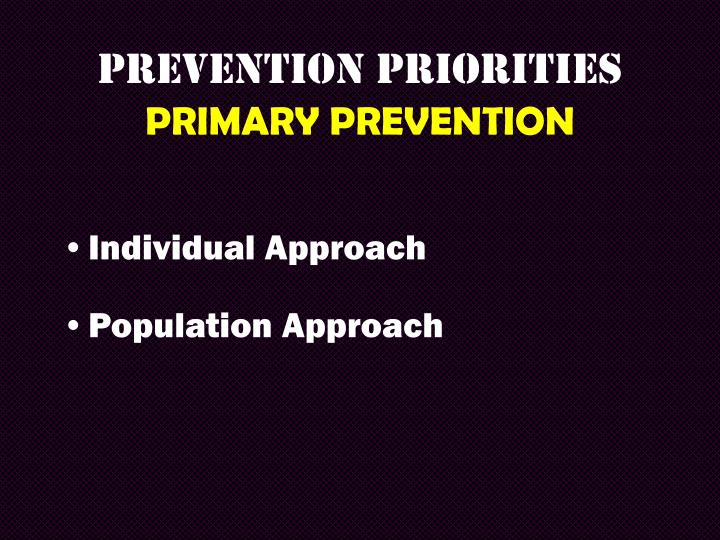 PREVENTION PRIORITIES
