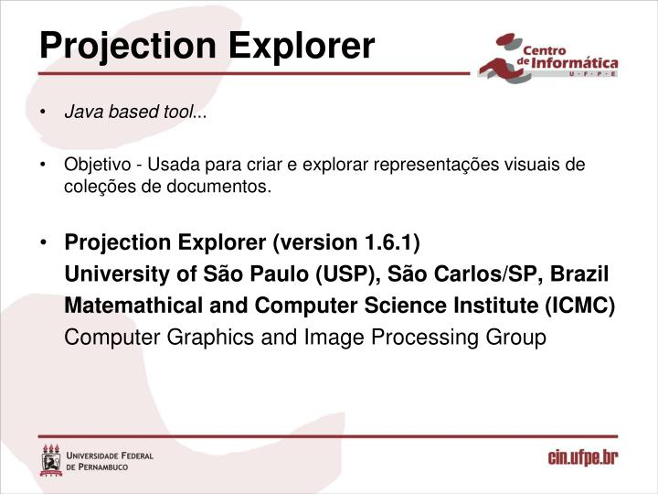 Projection Explorer