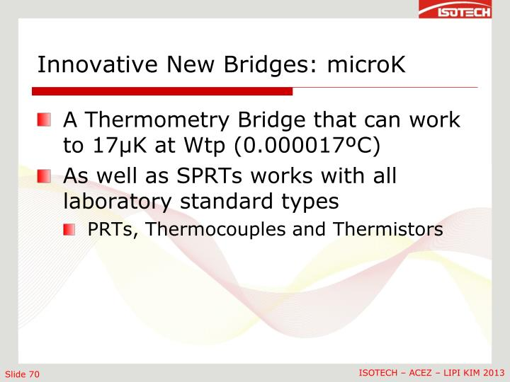 Innovative New Bridges: microK