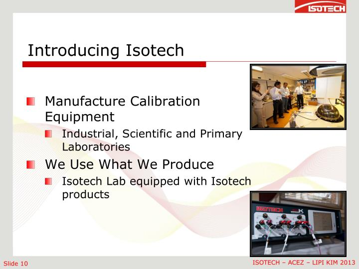 Introducing Isotech