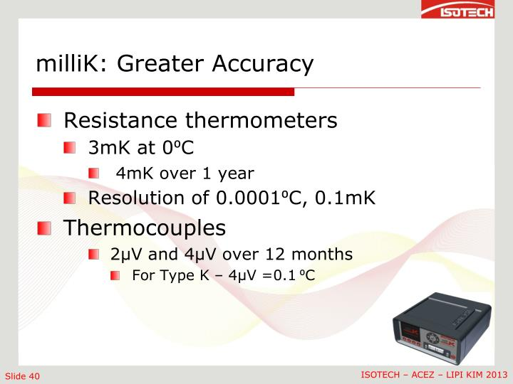 milliK: Greater Accuracy