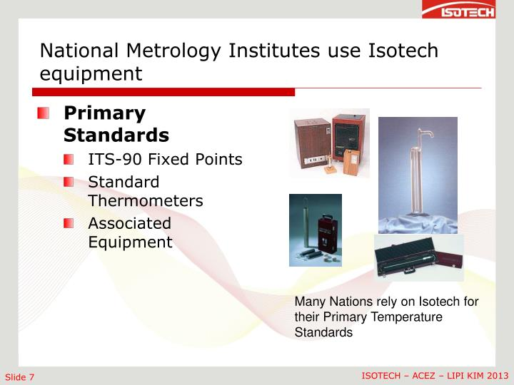 National Metrology Institutes use Isotech equipment