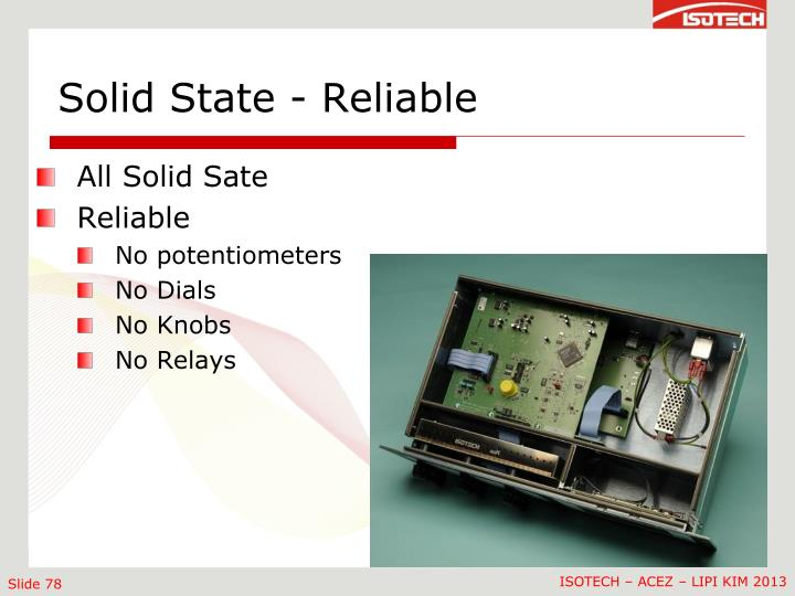 Solid State - Reliable